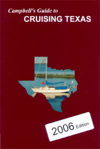 Campbell's Guide to Cruising Texas, 2005 Edition